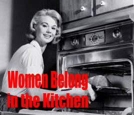 6d59b9879 Women Belong In The Kitchen, Not In Government Contracting ...